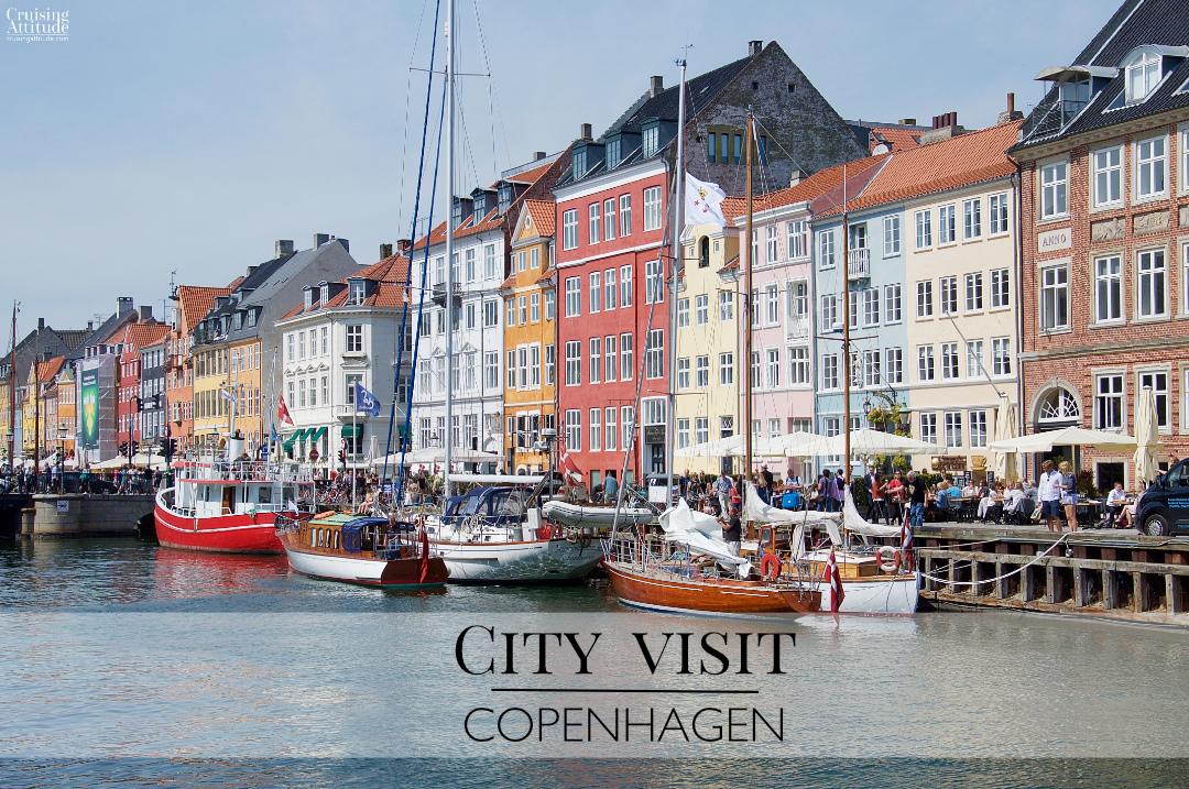 City Visit: Copenhagen | Cruising Attitude Sailing Blog - Discovery 55