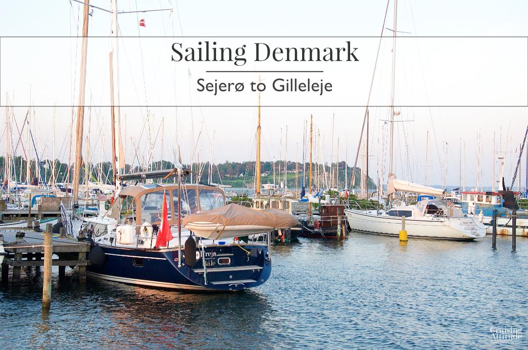 Sailing Sejerø to Gilleleje | Cruising Attitude Sailing Blog - Discovery 55