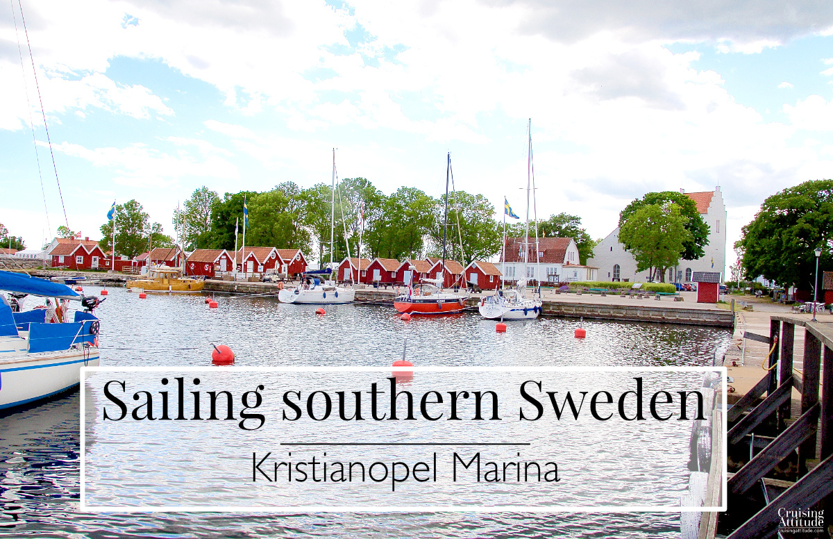 Kristianopel, Sweden | Cruising Attitude Sailing Blog - Discovery 55