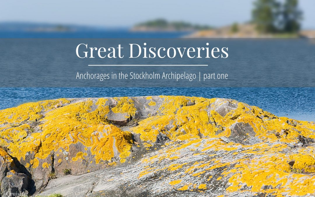 Great Discoveries Nr. 2 – Stockholm Archipelago part one