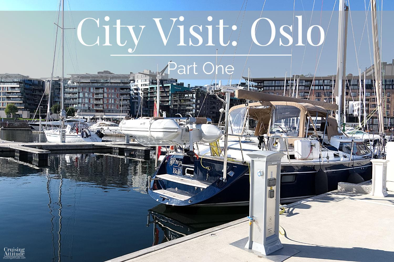 Oslo Marina | Cruising Attitude Sailing Blog | Discovery 55