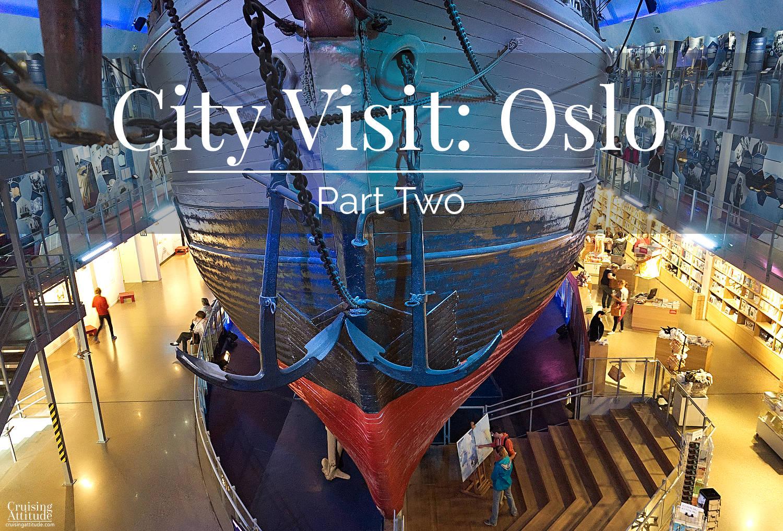 City Visit Oslo | Cruising Attitude Sailing Blog | Discovery 55